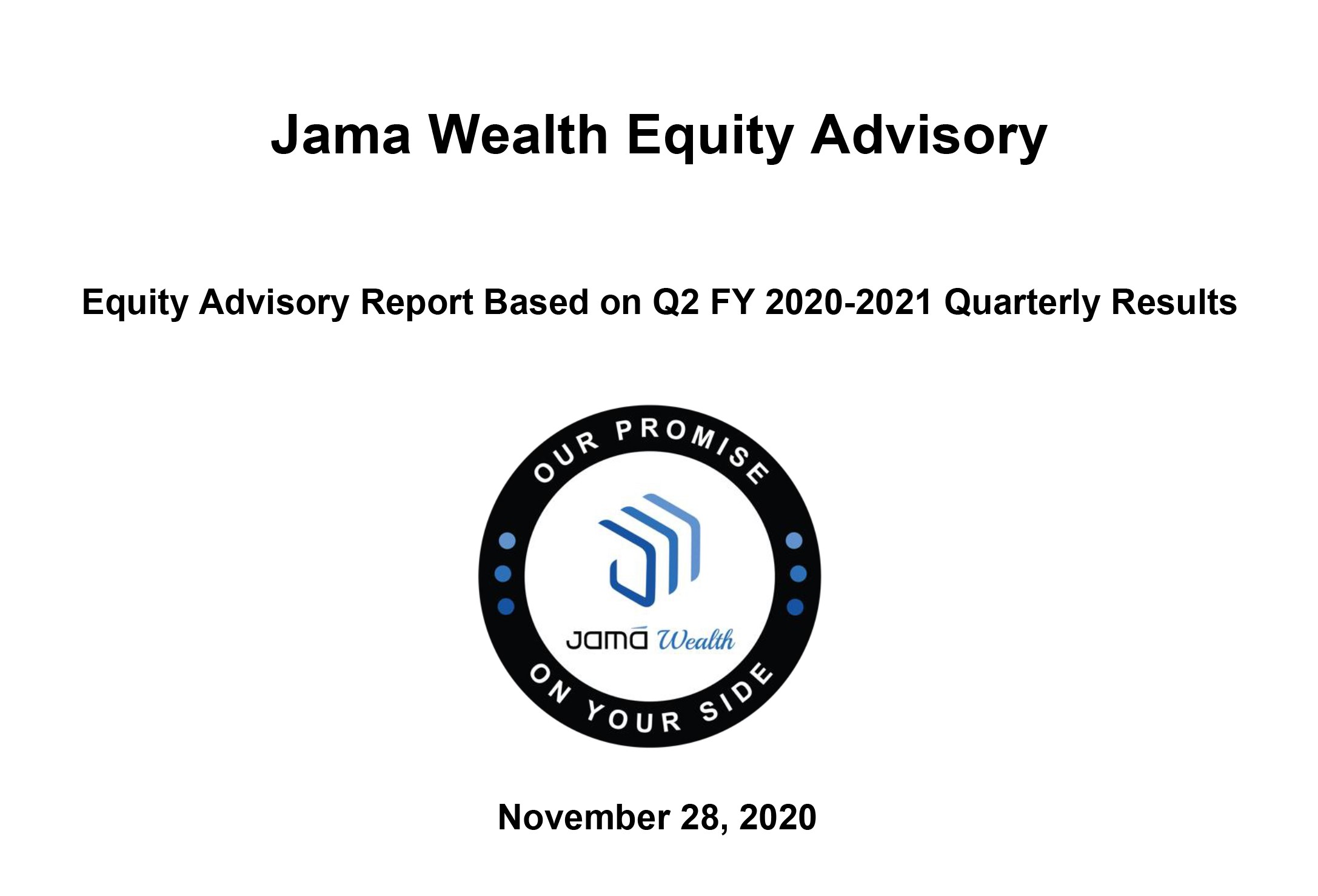 Jama Wealth Equity Advisory Report  Q2 FY 2020-2021 Quarterly Results