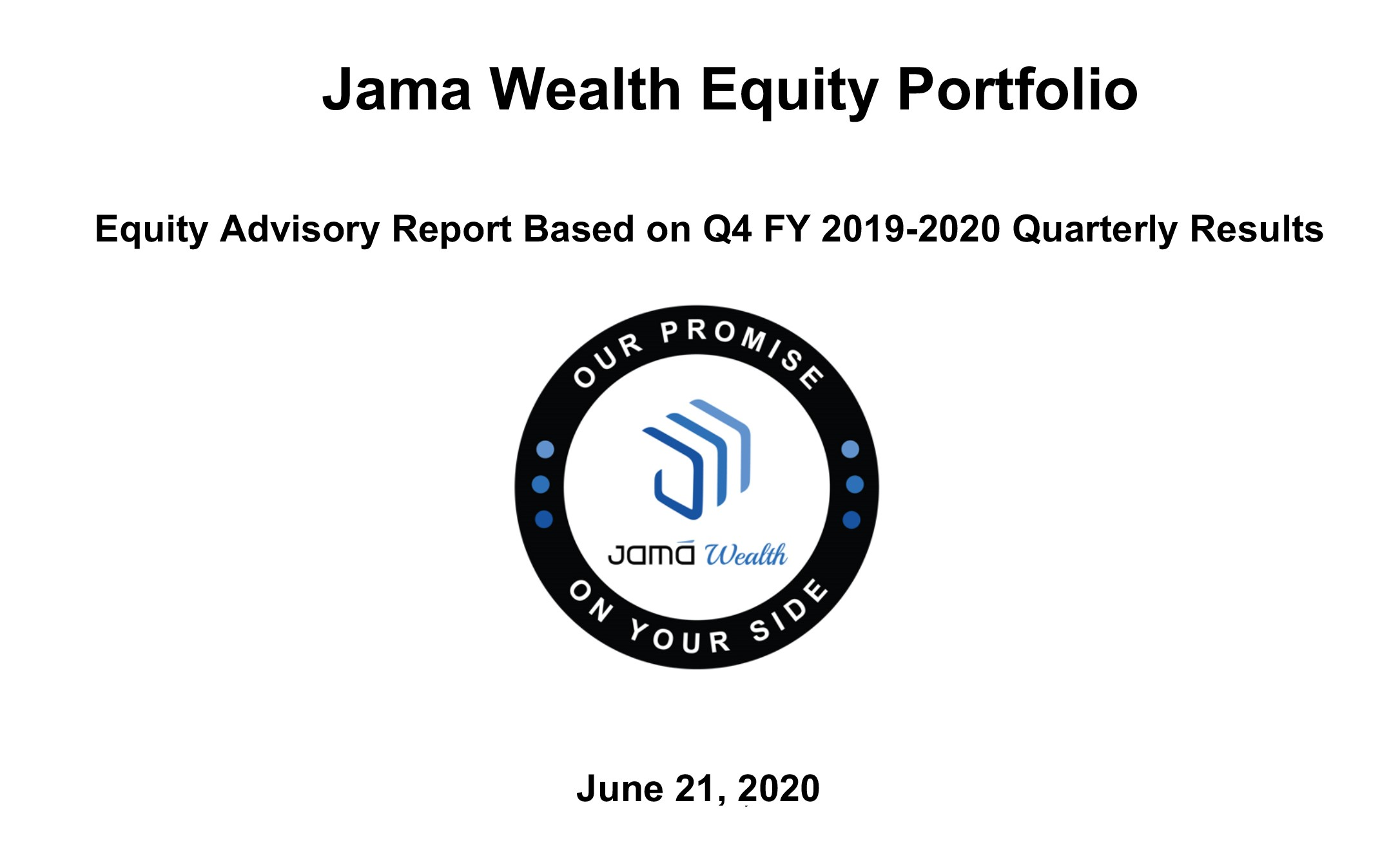 Jama Wealth Equity Advisory Report  Q4 FY 2019-2020 Quarterly Results